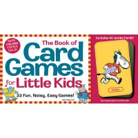 The Book of Card Games for Little Kids [With 40 Jumbo Anima
