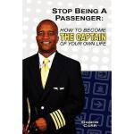 【预订】Stop Being a Passenger: How to Become the Captain of