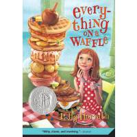 Everything on a Waffle 《松饼屋的异想世界》(2002年纽伯瑞银奖) ISBN978031238