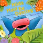 【预订】Hilda Must Be Dancing Y9781416950837