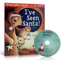【全店300减100】英文原版 I've Seen Santa 我见到了圣诞老人 圣诞节庆绘本 启蒙温馨的故事绘本 附C