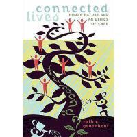 【预订】Connected Lives: Human Nature and an Ethics of Care Y978