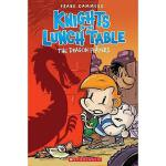【预订】The Knights of the Lunch Table #2: The Dragon