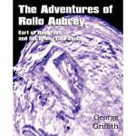 【预订】The Adventures of Rollo Aubrey, Earl of Redgrave