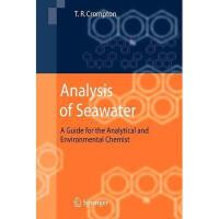 【预订】Analysis of Seawater: A Guide for the Analytical and