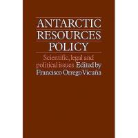 【预订】Antarctic Resources Policy: Scientific, Legal and
