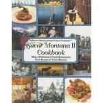 【预订】Savor Montana II Cookbook: More of Montana's Finest