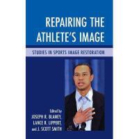 【预订】Repairing the Athlete's Image: Studies in Sports