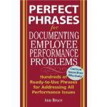 【预订】Perfect Phrases for Documenting Employee Performance Pr