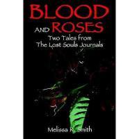 【预订】Blood and Roses: Two Tales from the Lost Souls