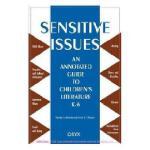 【预订】Sensitive Issues: An Annotated Guide to Children's