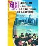 【中商海外直订】Classroom Discourse and the Space of Learning