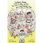【预订】Jackson Jones: The Tale of a Boy, an Elf, and a Very