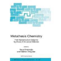 【预订】Metathesis Chemistry: From Nanostructure Design to