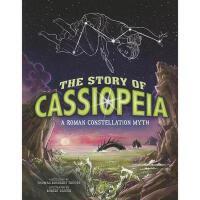 【预订】The Story of Cassiopeia: A Roman Constellation Myth