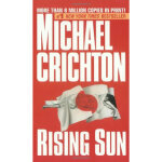 【正版直发】Rising Sun: A Novel Michael Crichton 9780345380371 Ra