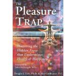 【预订】The Pleasure Trap: Mastering the Hidden Force That Unde