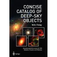 【预订】Concise Catalog of Deep-Sky Objects: Astrophysical