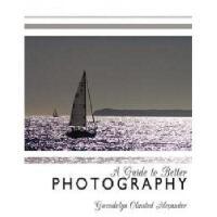 【预订】A Guide to Better Photography