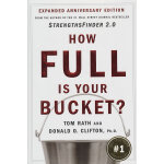 How Full Is Your Bucket?(ISBN=9781595620033) 英文原版
