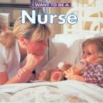 【预订】I Want to Be a Nurse