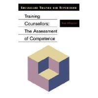 【预订】Training Counsellors: The Assessment of Competence