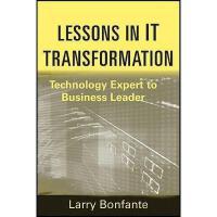 【预订】Lessons In It Transformation: Technology Expert To