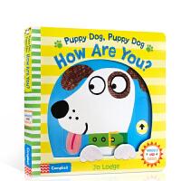 英文原版 Puppy Dog, Puppy Dog, How Are You? 儿童启蒙机关操作书 幼儿生活情绪认知