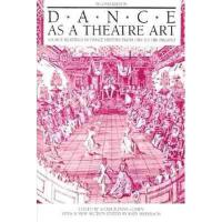 【预订】Dance as a Theatre Art: Source Readings in Dance