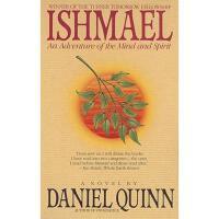 【预订】Ishmael: An Adventure of the Mind and Spirit