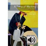 Oxford Bookworms Library: Level 4: A Time of Waiting: Stori
