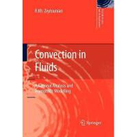 【预订】Convection in Fluids: A Rational Analysis and
