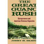 【预订】The Great Guano Rush: Entrepreneurs and American