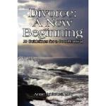 【预订】Divorce: A New Beginning: 10 Guidelines for a Good