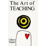 【全新直发】The Art of Teaching Gilbert Highet 9780679723141 Knop