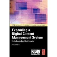 【预订】Expanding a Digital Content Management System: For