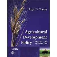 【预订】Agricultural Development Policy - Concepts And