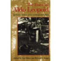 【预订】The Essential Aldo Leopold: Quotations and