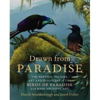 【预订】Drawn from Paradise: The Natural History, Art and