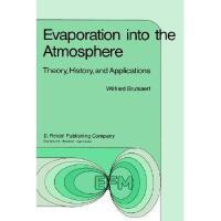 【预订】Evaporation Into the Atmosphere: Theory, History and
