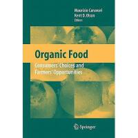 【预订】Organic Food: Consumers' Choices and Farmers' Y97814419