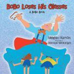 【预订】Bobo Loses His Glasses: A Bobo Book