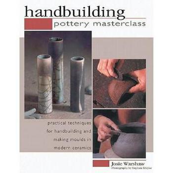 【预订】Handbuilding: Pottery Masterclass: Practical 美国库房发货,通常付款后3-5周到货!