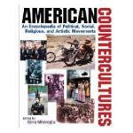 【预订】American Countercultures: An Encyclopedia of