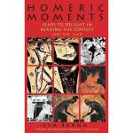 【预订】Homeric Moments: Clues to Delight in Reading the