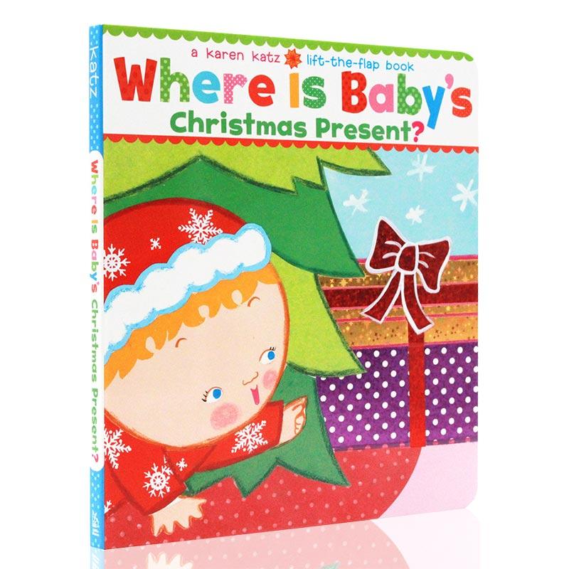 Where Is Baby's Christmas Present? 宝宝的圣诞礼物在哪 纸板书 英文原版 圣诞节庆绘本Karen Katz 卡伦卡兹