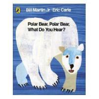 英文原版 Polar Bear, Polar Bear, What Do You Hear? 北极熊,北极熊,你看到了什