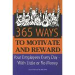 【预订】365 Way to Motivate and Reward Your Employees Every