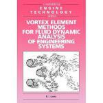 【预订】Vortex Element Methods for Fluid Dynamic Analysis of