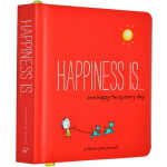 Happiness is... One Happy Thing Every Day 英文原版 幸福是... 主题日记本
